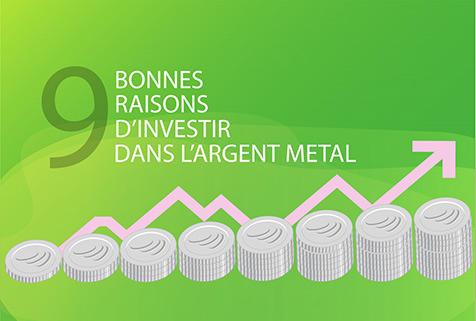 9 bonnes raisons d'investir dans l'argent métal